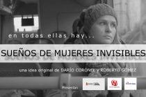 Sueños de Mujeres Invisibles llegó a las 8000 reproducciones