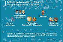 Talleres de Formación de Oficio: Los seleccionados, contarán con una asignación mensual